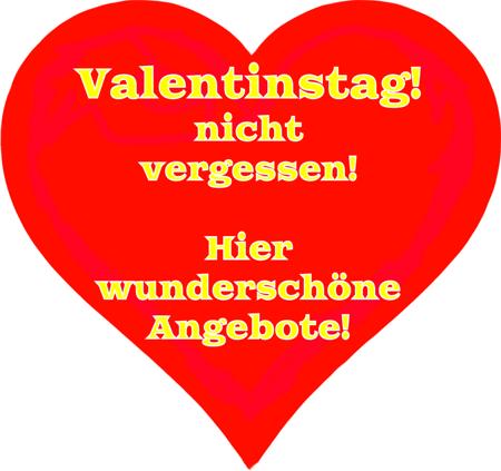 Valentinstag nicht vergessen!